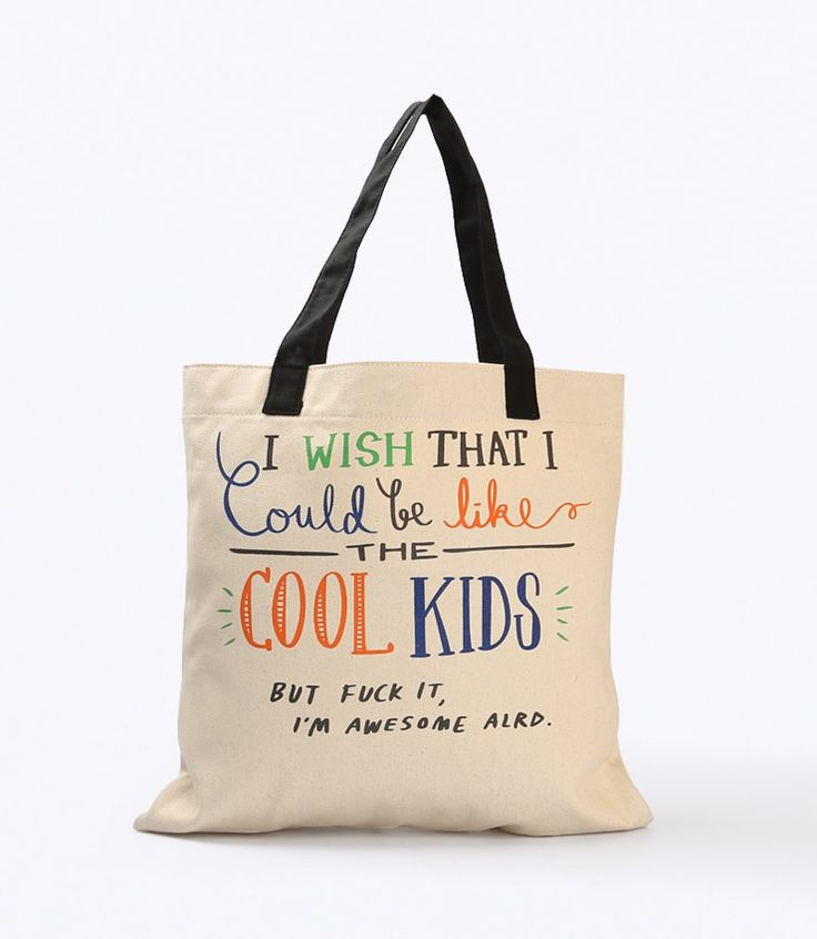 Cool Kids Tote Bagby Torisaru.Exclusively drawn by its owner, Torisaru offers witty illustrations and handwritten typography, often inspired by pop culture references such assong lyrics, famous quotes, or internet jokes. A tote bag with black strap and size dimention width 40cm and length 40cm.  http://www.zocko.com/z/JKCrW