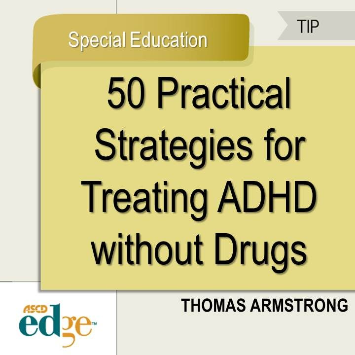 50 Practical Strategies? for Treating ADHD without Drugs