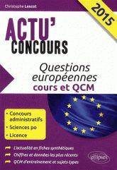 Questions européennes. Cours et QCM  édition 2015