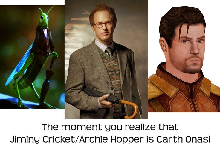 The moment you realize that Jiminy Cricket/Archie Hopper is Carth Onasi!  Knights of the Old Republic!