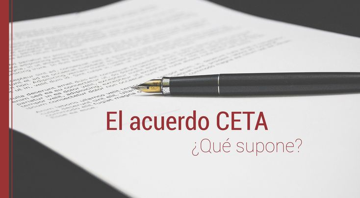 Siempre que se establece un acuerdo de libre comercio como CETA, su incidencia en el entorno es innegable ¿Cuáles son sus implicaciones?