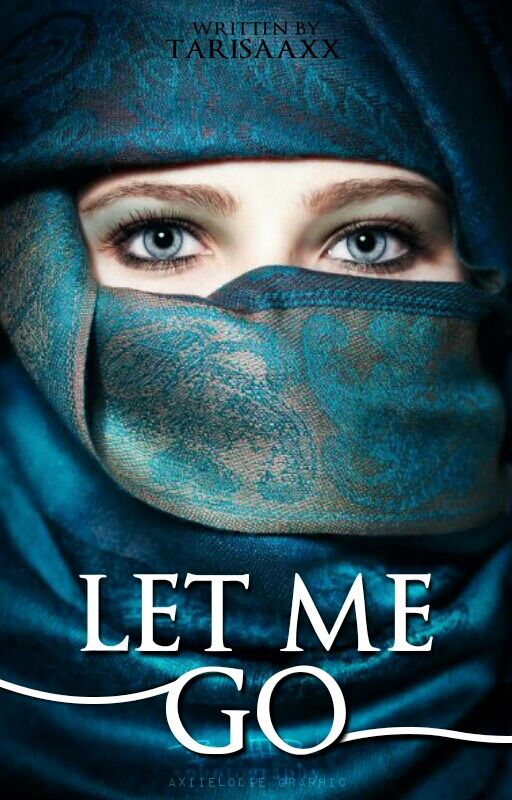 Let Me Go // tarisaaxx