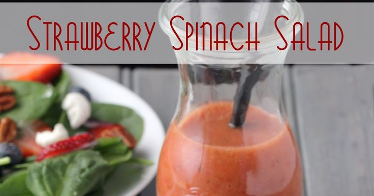 Cooking on the Front Burner: Strawberry Spinach Salad with Strawberry Vinaigrette Dressing