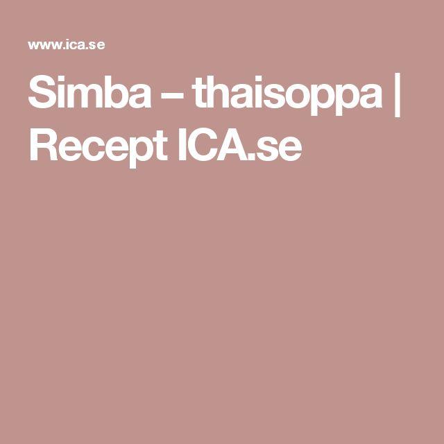 Simba – thaisoppa | Recept ICA.se