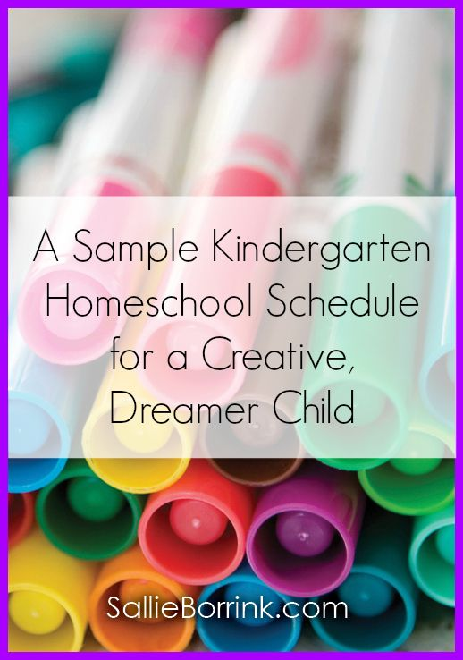 Are you looking for ideas for scheduling your kindergarten homeschool? Here is what I did with my creative, dreamer child.