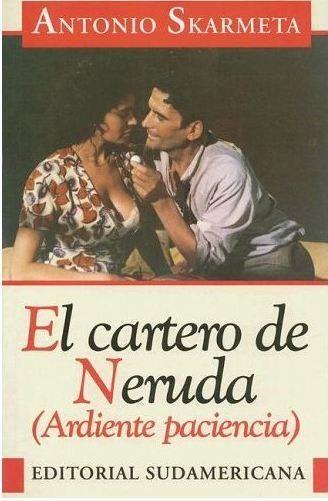 """De Antonio Skármeta """"El Cartero de Neruda"""""""