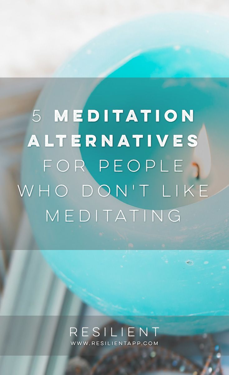 """""""5 meditation alternatives for people who don't like meditating."""" Routines, ideas, activities and worksheets to support your self-care. Tools that work well with motivation and inspirational quotes. For more great inspiration follow us at 1StrongWoman."""