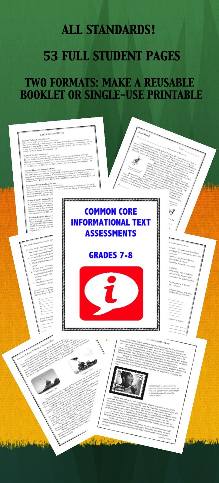 The collection helps assess 25 different Common Core Informational Text skills for Grades 6-8, including all 20 for Grades 7-8 $