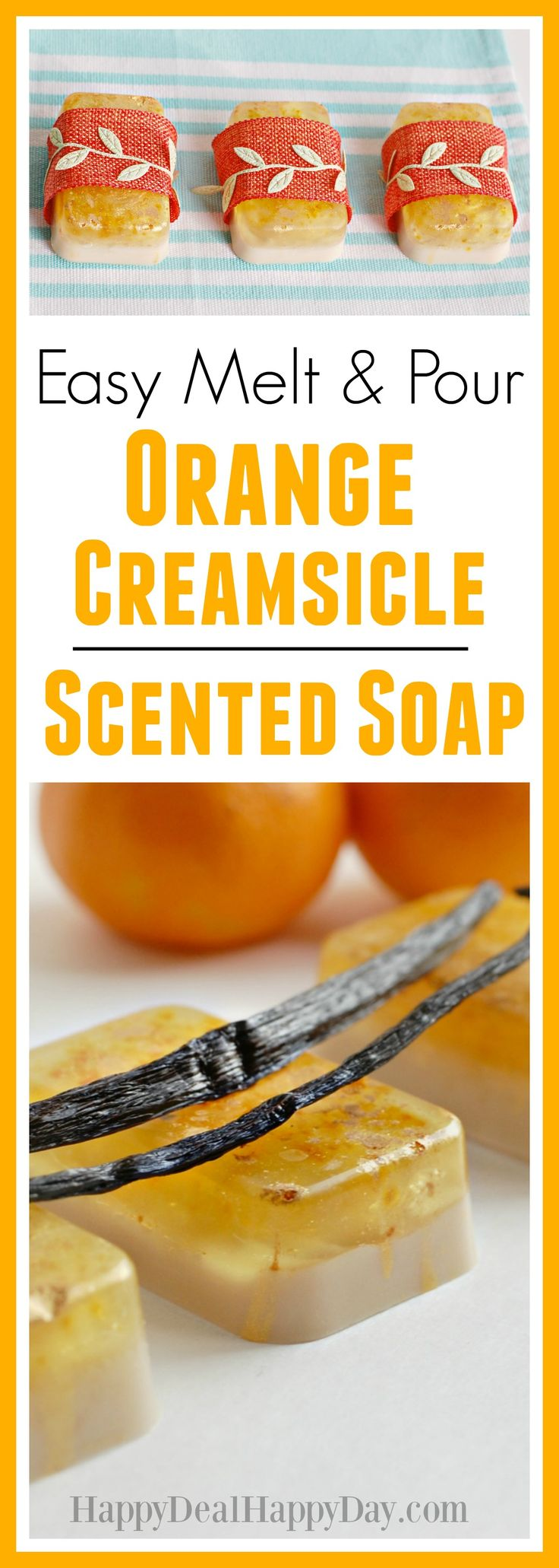 Easy Melt & Pour Orange Creamsicle Scented Soap - This is an easy way to make 12 bars in an hour - easier than you might think!
