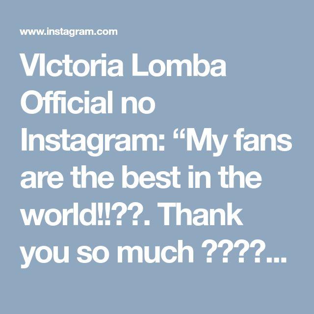 """VIctoria Lomba Official no Instagram: """"My fans are the best in the world!!🙌🏼. Thank you so much 💕👸🏼💋#lovemyfans Hoy es el ultimo dia de mi oferta especial, hazte socio en mi perfil…"""""""