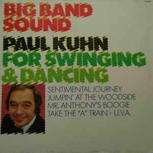 Paul Kuhn - For Swinging & Dancing (Vinyl, LP, Album) at Discogs