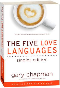 The Five Love Languages, Singles Edition   The 5 Love Languages®