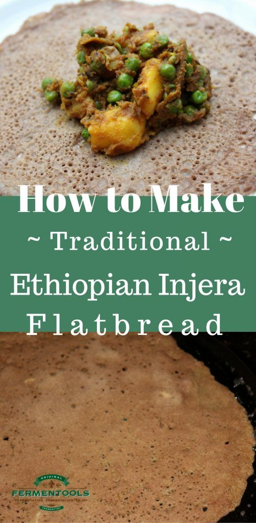 How to Make Traditional Ethiopian Injera Flatbread | Fermentools.com