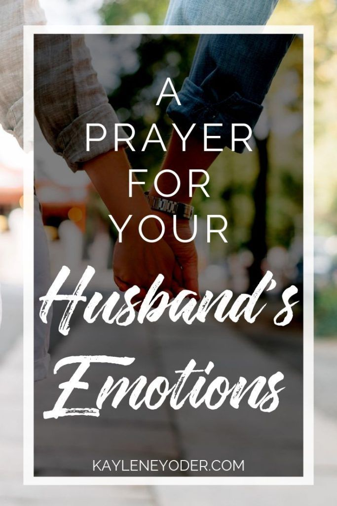 A Scripture Prayer for Your Husband's Feelings