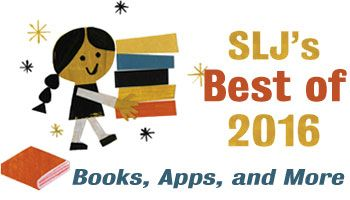 School Library Journal has covered the best of everything in 2016, from adult books for teens, books by and about Latin@s, and graphic novels, to audiobooks, DVDs, apps, music, and tech.