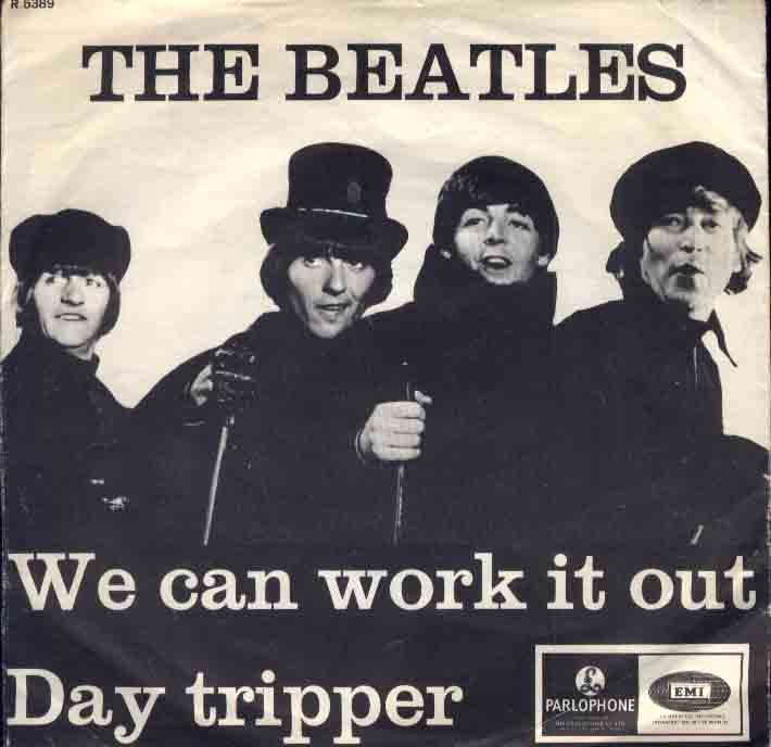 The Beatles: We Can Work It Out / Day Tripper.