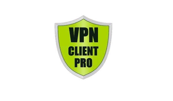 VPN Client Pro Apk - Latest VPN Client Pro premium unlocked apk for