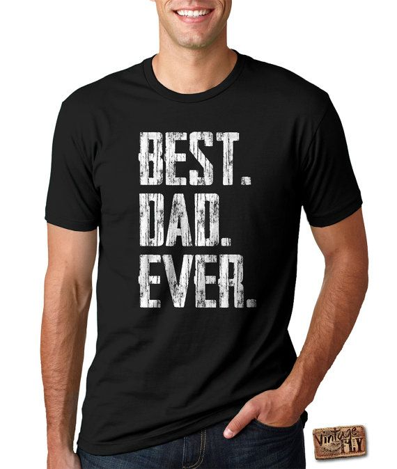 FATHERS DAY GIFT Best Dad Ever Men's Tee by Vintageflyclothingco