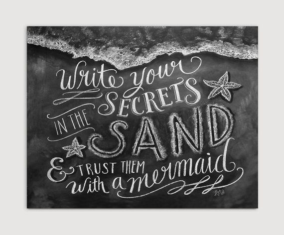 Beach Print - Chalkboard Art - Write Your Secrets In The Sand And Trust Them With A Mermaid - Beach House Decor