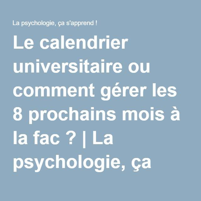 Le calendrier universitaire ou comment gérer les 8 prochains mois à la fac ?   La psychologie, ça s'apprend !