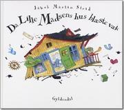 Da Lille Madsens hus blæste væk af Jakob Martin Strid, ISBN 9788702069297