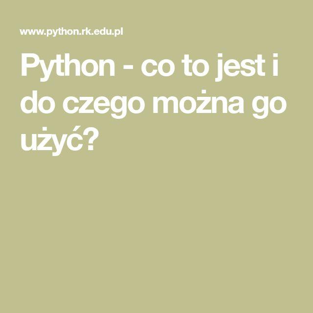 Python - co to jest i do czego można go użyć?