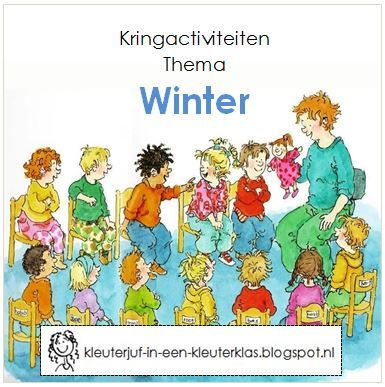 Kringactiviteiten thema 'winter' (o.a. rekenen, taal, wereldoriëntatie, zintuigen)
