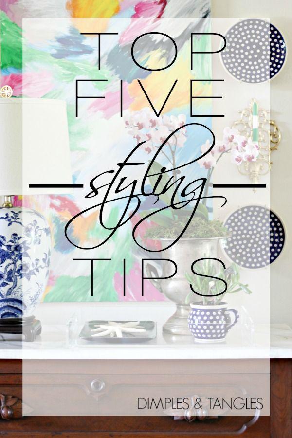 5 Styling Tips ||  dimplesandtangles.com