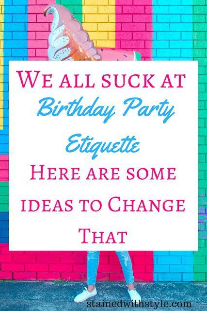 Birthday Party Etiquette Manner And Manners For Kids