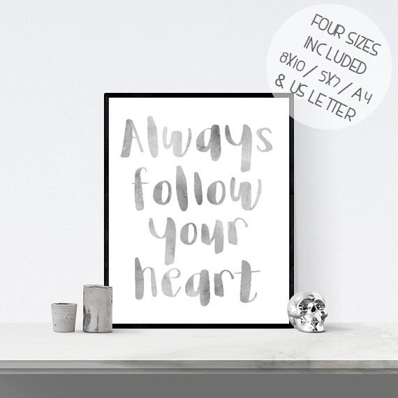 Always Follow Your Heart monochrome by BlossomBloomDesign on Etsy