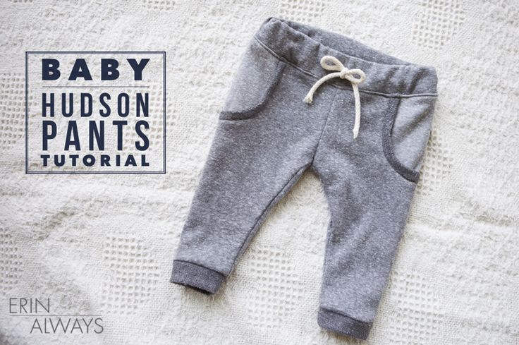 Baby Hudson Pants Tutorial - The Sewing Rabbit