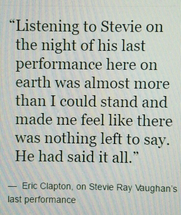Eric Clapton about Stevie Ray Vaughan
