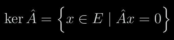 """Algebra lineare: studiamo la definizione di """"nucleo"""" di un'applicazione lineare Un importante argomento di Algebra lineare sono le cosiddette """"applicazioni lineari"""". Giusto per fare un esempio: questo concetto lo si ritrova in Meccanica quantistica quando si definiscono le """"osse"""