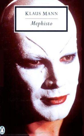 Klaus Mann's Mephisto (Thomas Mann's son). Selling your soul to the Nazi Party.