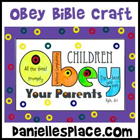 Ephesians 6:1 - KJV - Children, obey your parents in the...