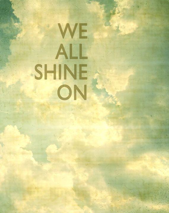 Shine on typographic print inspirational print by Carl Christensen
