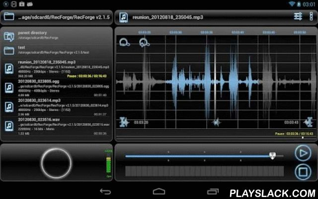 RecForge Lite - Audio Recorder  Android App - playslack.com , RecForge is a high quality sound recorder.It allows to Record, Edit and Share sounds, voices, notes, musics or any other audio.Warning :- The Lite version has all the features of the pro version, but ogg and mp3 recording are paused every 3 minutes (no limit for wav), just press the pause button to continue. Try it before buying the pro version.- If you have problems, please look at the FAQ page…