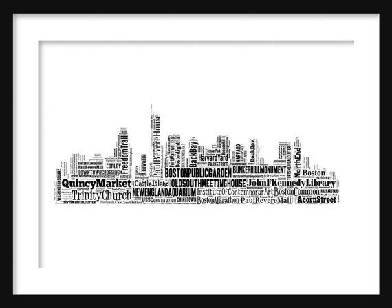 Hey, I found this really awesome Etsy listing at http://www.etsy.com/listing/156521620/boston-skyline-typography-print-poster