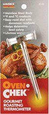 """Maverick Gourmet Roast Thermometer by Maverick. $9.99. 2"""" Diameter x 5"""" L. Fahrenheit and Celsius readouts. Helps determine food safety. Stainless steel body. Easy to read dial with doneness readouts. All you do is insert the tip into the thickest part of the meat and the temperature will show up clearly on the easy to read dial. Make sure your meat is always safely done, but not over-cooked."""