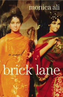 "Brick Lane by Monica Ali. Ali's debut novel brings the immigrant milieu of East London to vibrant life. Through the eyes of two Bangladeshi sisters—the plain Nazneen and the prettier Hasina—we see the divergent paths of the contemporary descendants of an ancient culture. Hasina elopes to a ""love marriage,"" and young Nazneen, in an arranged marriage, is pledged to a much older man living in London."