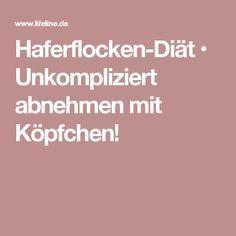 Haferflocken-Diät • Unkompliziert abnehmen mit Köpfchen!