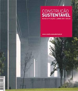 A Revista Construção Sustentável, um meio impresso e coleccionável, apresenta-se como fonte de informação dinâmica e actual, estratégica e específica, na área da construção sustentável. Abrange a dimensão política, de planeamento urbano, de construção e de reabilitação associados ao meio edificado.
