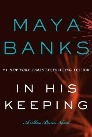 In His Keeping (Slow Burn Trilogy #2)