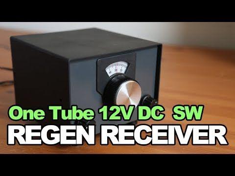 One Tube 12V DC Shortwave Regen Receiver - SW Tube Radio DIY