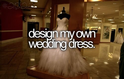 DONE. Now to wear it one more time... to renew wedding vows.: Bucketlist, Wedding Dressses, Dream, Dresses, Things, Bucket List 3, The, Design, Bucket Lists
