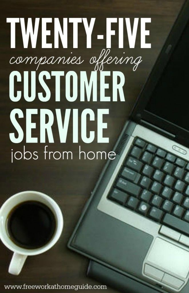 25+ Companies Offering Customer Service Jobs from Home