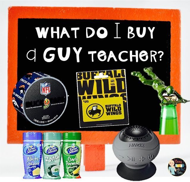 What should I get my childs teacher?    What do I get my childs teacher thats a guy??      Well, here is a bunch of ideas that is sure to please any guy teacher!