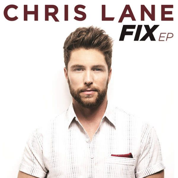 Chris Lane – Fix – EP