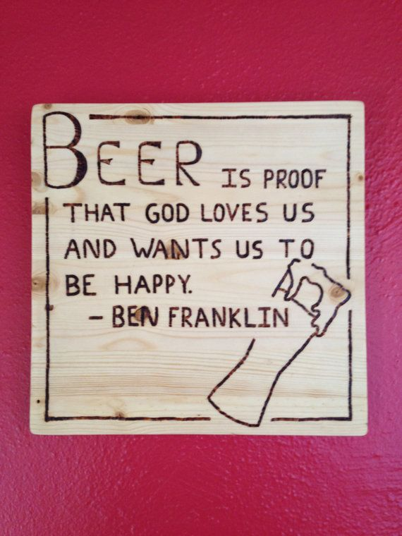 Ben Franklin Beer Quote burned wood sign by RileyWoodWork on Etsy, $16.00