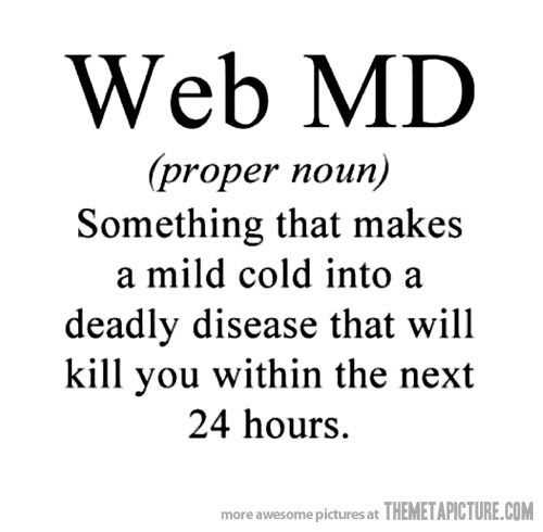Yup!: Webmd, Laughing, Quotes, Truths, So True, Funny Stuff, Things, Web Md, True Stories